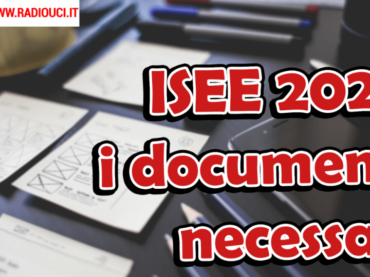 ISEE 2020 L'ELENCO DEI DOCUMENTI NECESSARI