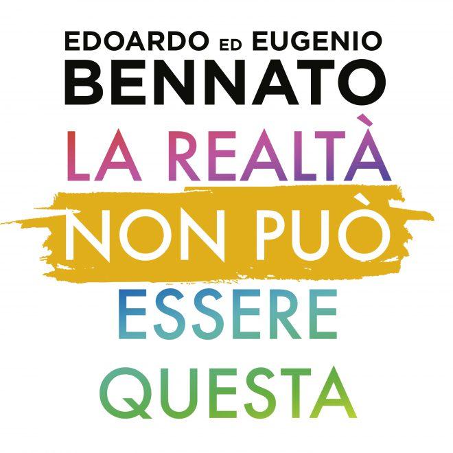 EDOARDO ED EUGENIO BENNATO: È USCITO IL NUOVO SINGOLO