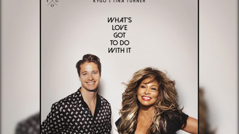 KYGO TORNA IN RADIO CON IL REMAKE DI TINA TURNER WHAT'S LOVE GOT TO DO WITH IT
