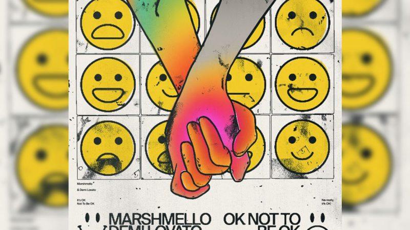 OK NOT TO BE OK: LA NUOVA CANZONE DI MARSHMELLO & DEMI LOVATO