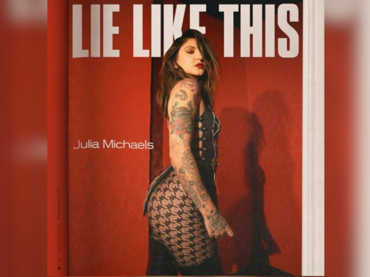 ARRIVA IN RADIO JULIA MICHAELS CON LIE LIKE THIS